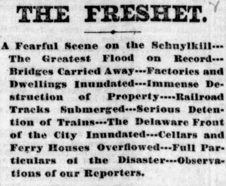 "A cliping from the Philadelphia Inquirer shows the headline 'The Freshet' followed by ""a fearful scene on the Schuylkill."""