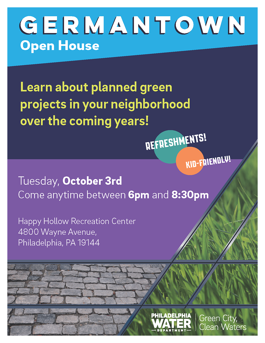 Come to 4800 Wayne Ave. October 3rd between 6 and 830 PM to learn about green PWD projects coming to Germantown.
